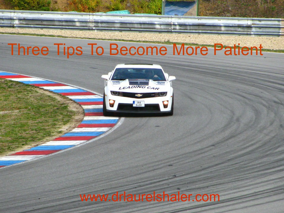 Three Tips to Become More Patient