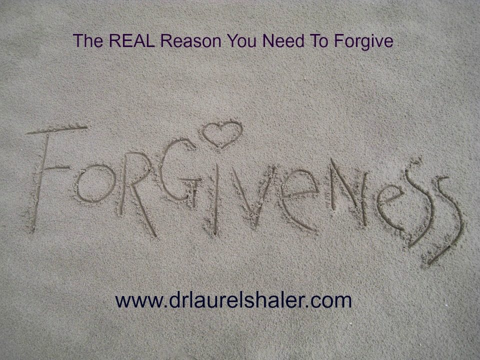 The REAL Reason You Need to Forgive